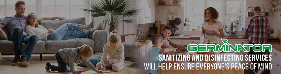 Germinator's Residential Sanitizing and Disinfecting Service Will Help Ensure Peace of Mind
